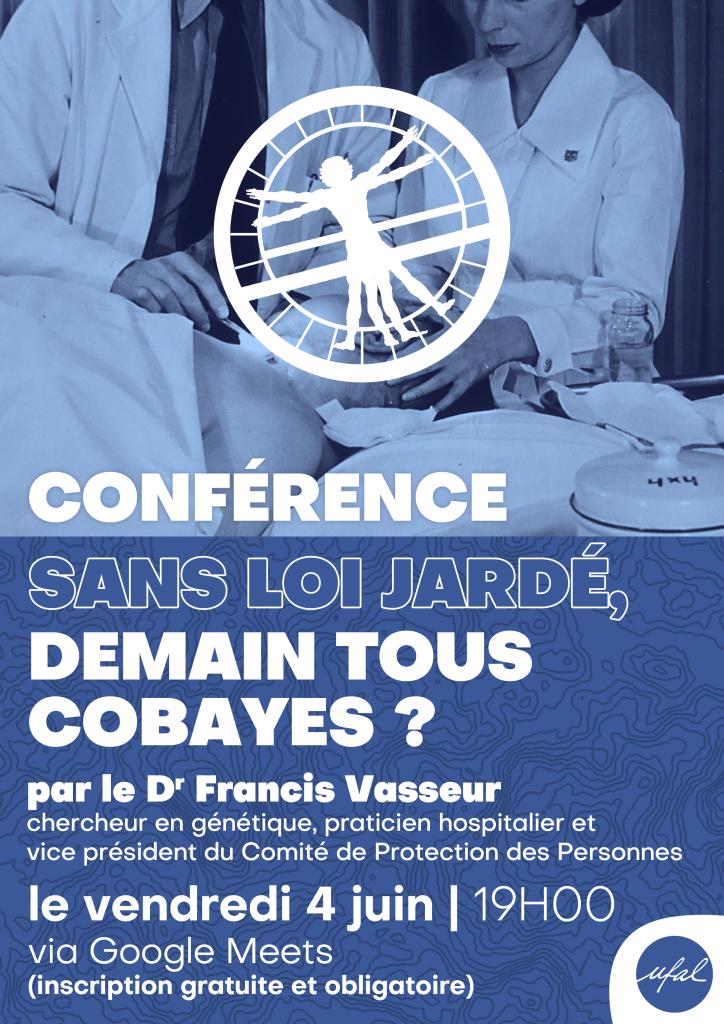 """Conférence-débat en ligne de l'Ufal-Lille : """"Sans loi Jardé, demain tous cobayes ?"""" @ Visioconférence"""